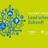 """Ideenwettbewerb """"Land schreibt Zukunft"""" – Jetzt bewerben!"""